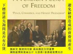 二手書博民逛書店A罕見Foreign Policy Of FreedomY256260 Ron Paul Foundation