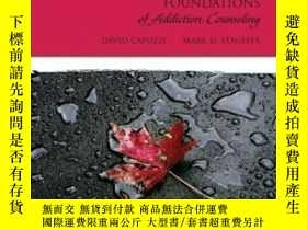 二手書博民逛書店Foundations罕見Of Addiction Counseling (2nd Edition) (merri