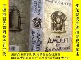 二手書博民逛書店英文書罕見the amulet of samarkand 撒馬爾罕護身符Y16354 請見圖片 請見圖片