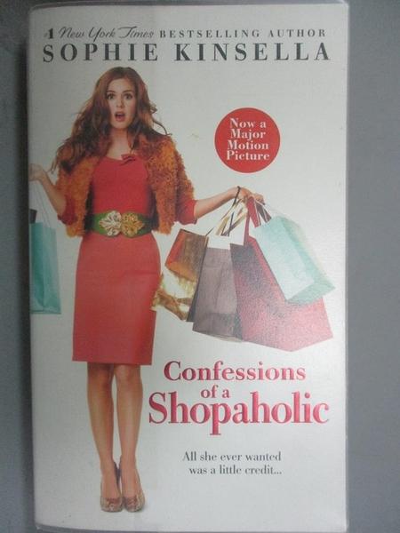 【書寶二手書T7/一般小說_GHQ】Confessions of a Shopaholic_SOPHIE KINSELL
