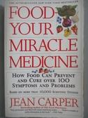【書寶二手書T5/原文書_NFI】Food Your Miracle Medicine_Carper, Jean