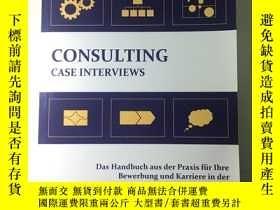 二手書博民逛書店Consulting罕見Case Interviews 德語 顧問面試必備Y459670 Robert Ste