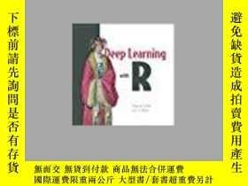 二手書博民逛書店罕見機器學習 Deep Learning with R 英文原版