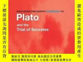二手書博民逛書店Routledge罕見Philosophy Guidebook To Plato And The Trial Of