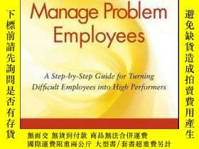 二手書博民逛書店How罕見to Manage Problem Employees: A Step-by-Step Guide fo