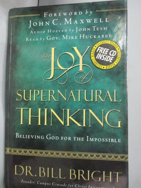 【書寶二手書T7/宗教_XGW】The Joy Of Supernatural Thinking_ Dr. Bill B