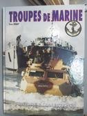 【書寶二手書T8/原文書_YCI】Les Troupes De Marine/French Marine Forces_Debay, Yves