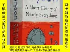 二手書博民逛書店萬物簡史罕見英文 A Short History of Nearly EverythingY21066 Bil