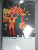 【書寶二手書T3/藝術_JGI】The Life of P.T. Barnum_P.T. Barnum