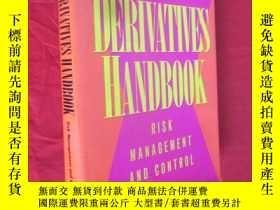 二手書博民逛書店DERIVATIVES罕見HANDBOOK Risk Management and Control (16開,精裝
