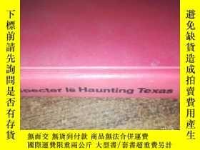 二手書博民逛書店A罕見Specter Is Haunting Texas:一個幽