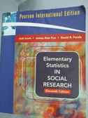【書寶二手書T3/大學商學_XEN】Elementary Statistics in Social Research_J