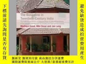 二手書博民逛書店The罕見Bungalow in Twentieth-Century IndiaY410016 Madhavi