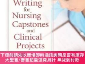 二手書博民逛書店Proposal罕見Writing For Nursing Capstones And Clinical Proj