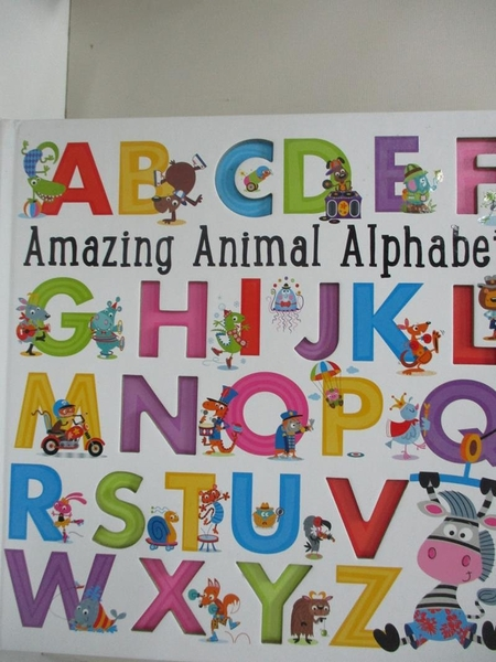 【書寶二手書T1/少年童書_EKB】Amazing Animal Alphabet_Make Believe Ideas Ltd (COR)