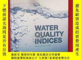二手書博民逛書店Water罕見Quality Indices (16開,硬精裝)