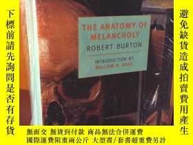二手書博民逛書店The罕見Anatomy of Melancholy by Robert Burton -《憂郁的解剖》- 羅伯特