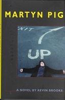 二手書博民逛書店 《Martyn Pig: A Novel》 R2Y ISBN:0439295955│Chicken House