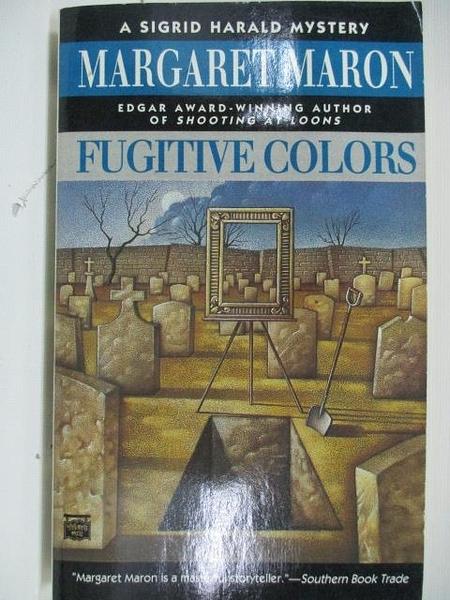 【書寶二手書T5/原文小說_AIA】Fugitive Colors_Margaret Maron