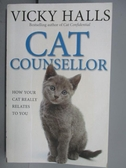 【書寶二手書T7/寵物_NCP】CAT Counsellor_Vicky Halls