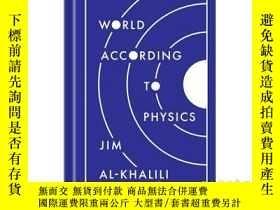 二手書博民逛書店物理學解釋世界罕見The World According to PhysicsY21066 Jim Al Kh