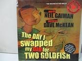 【書寶二手書T7/兒童文學_KTL】The Day I Swapped My Dad for Two Goldfish (Book & CD)_Neil Gaiman