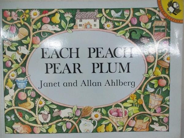 【書寶二手書T1/少年童書_ELU】Each Peach Pear Plum_Ahlberg, Janet/ Ahlberg, Allan