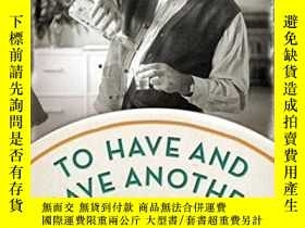 二手書博民逛書店To罕見Have And Have Another: A Hem