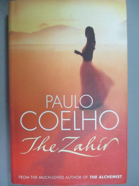 【書寶二手書T7/原文小說_ISC】The Zahir: A Novel of Love, Longing and Ob