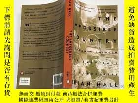 二手書博民逛書店The罕見Impossible Country:A Journe