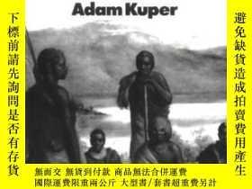二手書博民逛書店The罕見Invention Of Primitive SocietyY255562 Adam Kuper R
