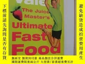 二手書博民逛書店The罕見Juice Master s Ultimate fas