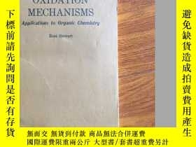 二手書博民逛書店OXIDATION罕見MECHANISMS Applications to Organic Chemistry (