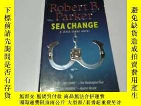 二手書博民逛書店RObert罕見B. parker SEA CHANGE(英文)