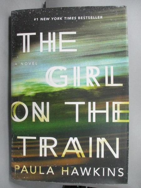 【書寶二手書T7/原文小說_EX4】The Girl on the Train_Hawkins, Paula