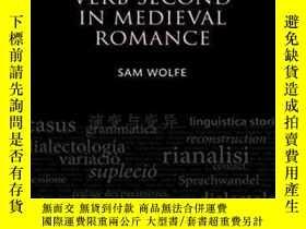 二手書博民逛書店Verb罕見Second In Medieval Romance (oxford Studies In Diach
