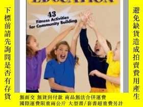 二手書博民逛書店【罕見原版】Character Education: 43 Fi