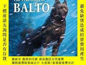 二手書博民逛書店The罕見Bravest Dog Ever: The True Story of Balto (Step-Into