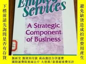 二手書博民逛書店Employee罕見Services: A Strategic Component of Business 員工