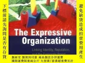 二手書博民逛書店The罕見Expressive Organization: Li