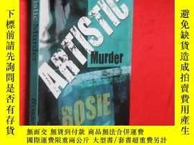 二手書博民逛書店Artistic罕見Murder 【詳見圖】Y5460 Rosi