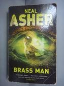 【書寶二手書T8/原文小說_HIP】Brass Man_Asher, Neal