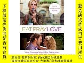 二手書博民逛書店一輩子做女孩罕見英文原版 美食 祈禱和戀愛 Eat, Pray, Love: Film Tie-In Editio