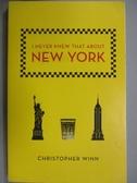 【書寶二手書T9/旅遊_NBG】I Never Knew That about New York_Winn, Christopher