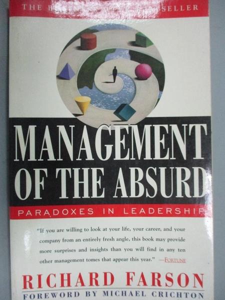 【書寶二手書T8/大學商學_JRV】Management of the Absurd: Paradoxes in Lea