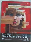 【書寶二手書T7/電腦_EGJ】跟Adobe徹底研究Flash Professional CS6_Adobe Creative團隊