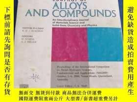 二手書博民逛書店Journal罕見of alloys and compounds 合金與化合物雜誌Y223356 出版2