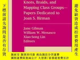 二手書博民逛書店Knots,罕見Braids, And Mapping Class Groups--papers Dedicate