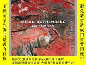 二手書博民逛書店【罕見】Susan Rothenberg: Moving In