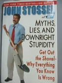 【書寶二手書T5/社會_XFX】Myths, Lies And Downright Stupidity: Get Out